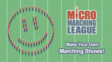Micro Marching League - Create your own marching drill show!